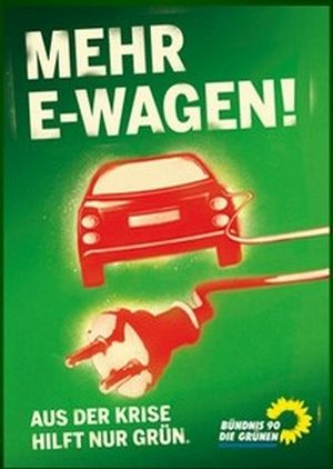 """Wahlplakat der Grünen mit der Aufschrift """"Mehr E-Wagen""""."""