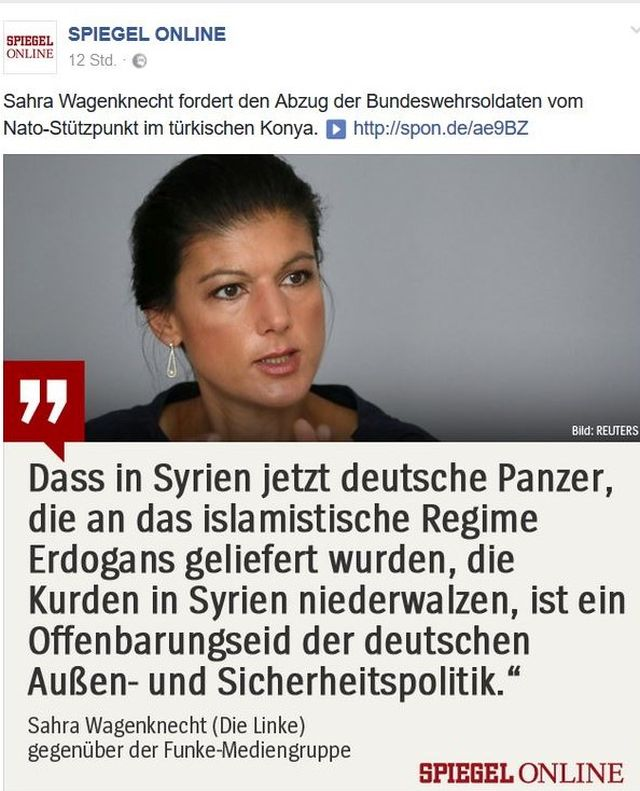 """Sahra Wagenknecht mit dem Text"""" Dass in Syrien jetzt deutsche Panzer, die an das islamistische Regime Erdogans geliefert wurden, die Kurden in Syrien niederwalzen, ist ein Offenbarungseid der deutschen Außen- und Sicherheitspolitik."""""""