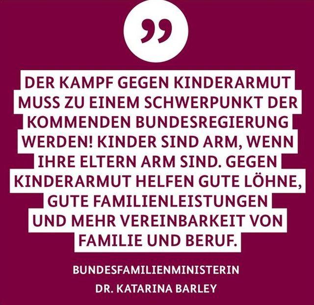 Katarina Barley fordert zum Kampf gegen die Kinderarmut auf. Was hat die SPD die letzten 20 Jahre getan?