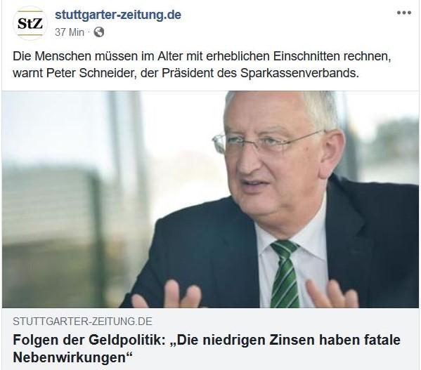 """Peter Schneider, der Präsident des baden-württembergischen Sparkassenverbands betont in der Stuttgarter Zeitung: """"Die niedrigen Zinsen haben fatale Nebenwirkungen""""."""