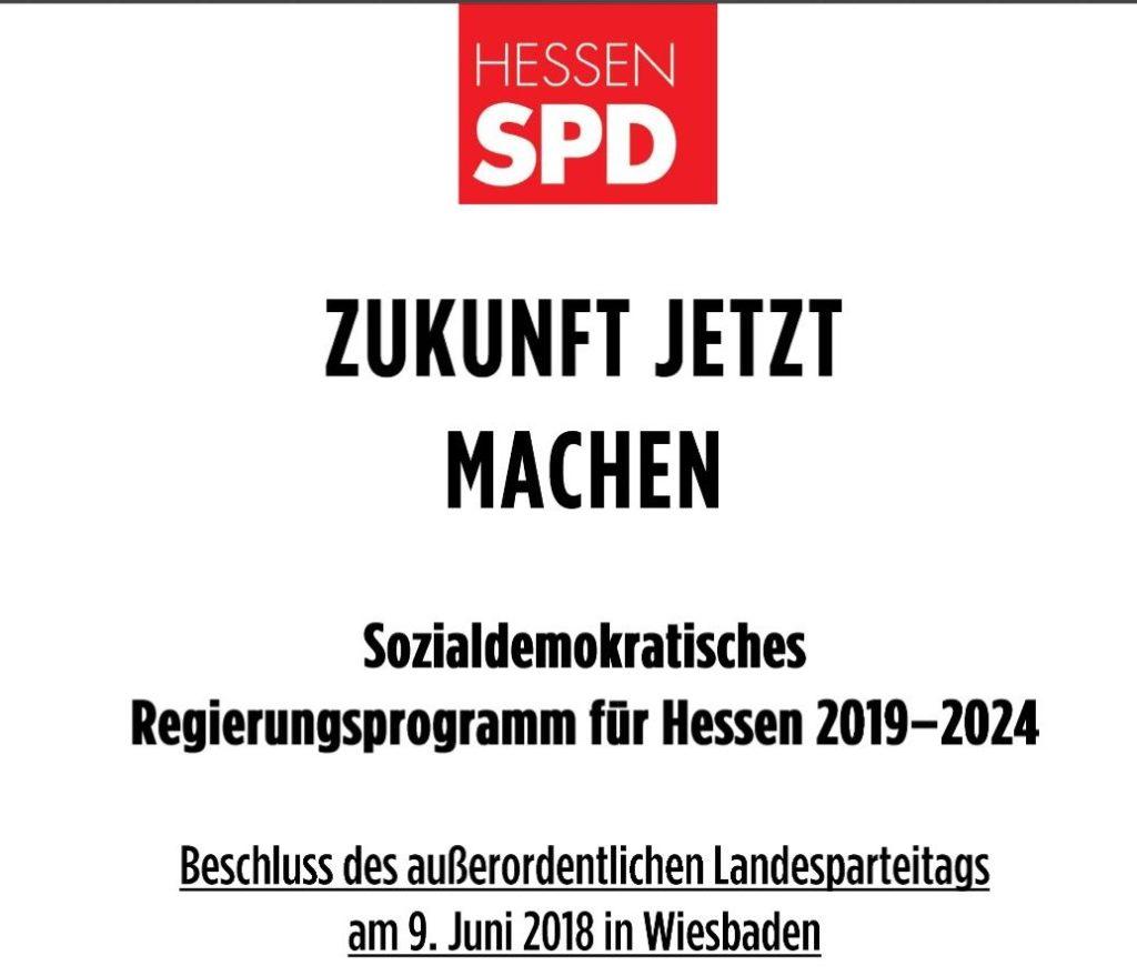 'Zukunft jetzt machen', so der Titel des SPD-Wahlprogramms.