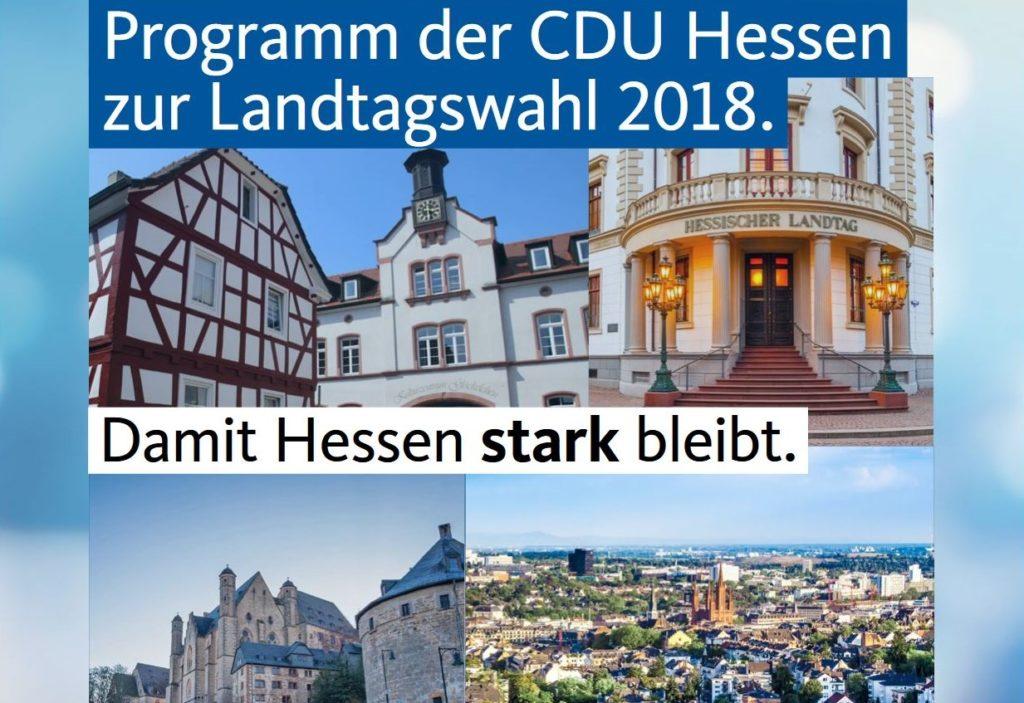 'Damit Hessen stark bleibt', so der Titel auf dem PWahlprogramm der CDU.