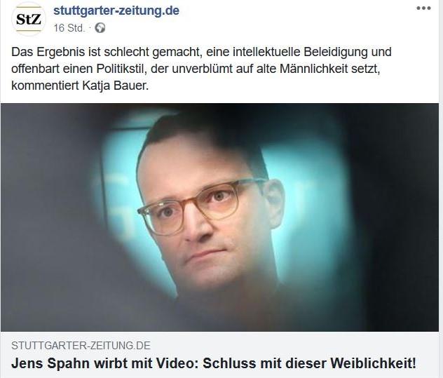 """Foto von Jens Spahn in einem Facebook-Post der Stuttgarter Zeitung mit dem Zitel """"Jens SApahn wirbt mit Video: Schluss mit der Weiblichkeit""""."""