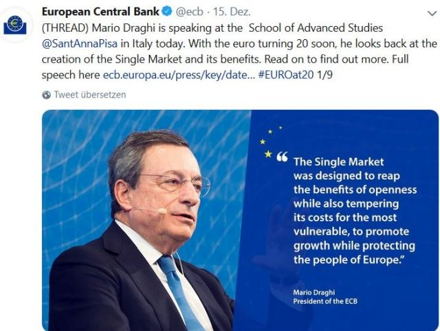 Mario Draghi in einem Tweet der EZB. Er ist im Anzug mit blauer Krawatte zu sehen. Text: The Single Market was designed to reap the benefits of openness while also tempering its costs for the most vulnerable , to promote growth while protecting the people of Europe.