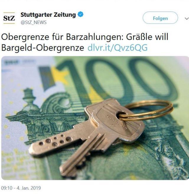 """100 EURO-Schein, darauf ein Schlüssel, und der Text: """"Obergrenze für Barzahlungen. Gräßle will Bargeld-Obergrenze"""". Ein Tweet der Stuttgarter Zeitung."""