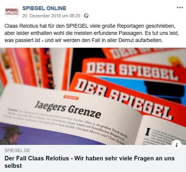 Facebook-Post des 'Spiegel'. Im Bild 'Spiegel'-Hefte, eines aufgeschlagen mit einem Relotius-Beitrag 'Jägers Grenze'. Im Text sagt die Chefredaktion umfassende Aufklärung zu.