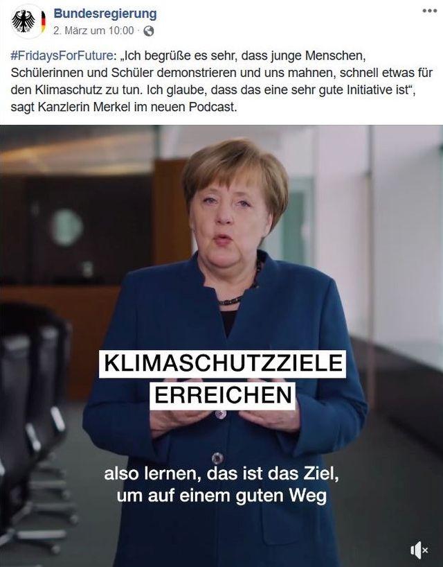 """Bundeskanzlerin Merkel verschickte über Facebook einen Podcast. : """"Ich begrüße es sehr, dass junge Menschen, Schülerinnen und Schüler demonstrieren und uns mahnen, schnell etwas für den Klimaschutz zu tun."""""""