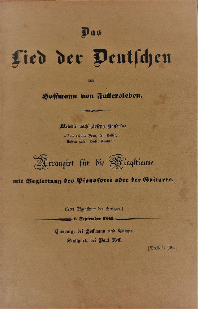 Der leicht vergilbte Titel des Drucks von 1841: Das Lied der Deutschen von Hoffmann von Fallersleben.