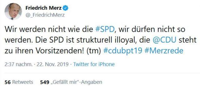 """Tweet von Friedrich Merz. Text: """"Wir werden nicht wie die SPD, wir dürfen nicht so werden. Die SPD ist strukturell illoyal, die CDU steht zu ihren Vorsitzenden!"""""""