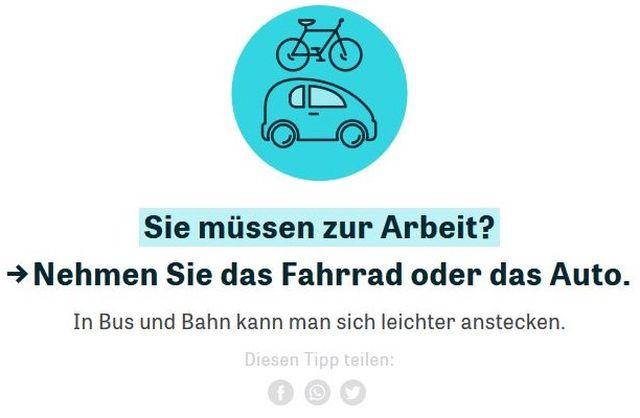 """Hinweis im Internet: """"Sie müssen zur Arbeit? Nehmen Sie das Fahrrad oder das Auto. In Bus und Bahn kann man sich leichter anstecken""""."""""""