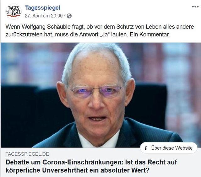 Wolfgang Schäuble in einem Post der Zeitung 'Tagesspiegel'mit dem Text: Debatte um Corona-Einschränkungen: Ist das Recht auf körperliche Unversehrtheit ein absoluter Wert?