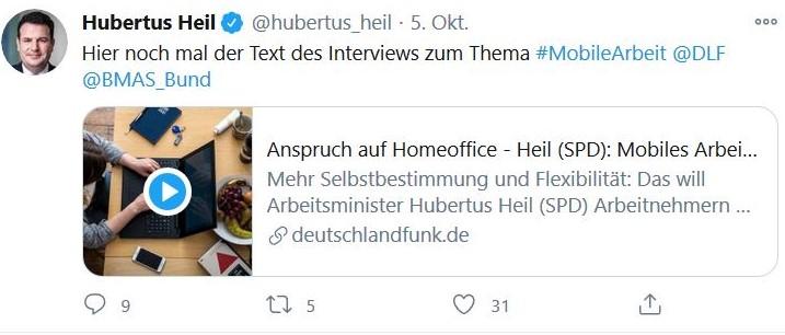 Tweet von Hubertus Heil, in dem er auf ein Interview mit dem Deutschlandfunk zum Thema Homeoffice aufmerksam macht.