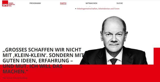"""Foto von Olaf Scholz auf der Internetseite spd.de. Text: """"Großes schaffen wir nicht mit 'Klein-Klein'. Sondern mit guten Ideen, Erfahrung - und Mut. Ich will das machen."""""""